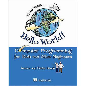 Hello World! by Warren Sande - 9781617297021 Book