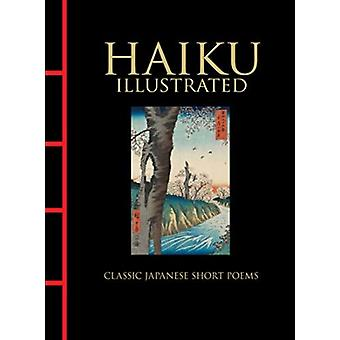 Haiku Illustrated by Translated by Hart Larrabee