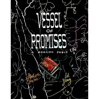 Vessel of Promises by Young & Ed