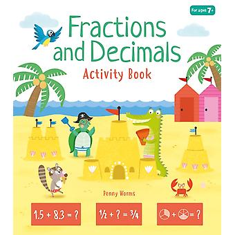 Fractions and Decimals Activity Book by Penny Worms