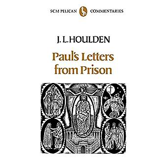 Paul's Letters from Prison by J. Leslie Houlden - 9780334022435 Book
