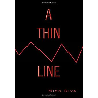 A Thin Line by Miss Diva - 9781465371669 Book