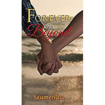 Forever & Beyond by Saumendra - 9781482886511 Book