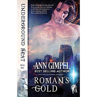 Roman's Gold - Shifter Paranormal Romance by Ann Gimpel - 978194887130