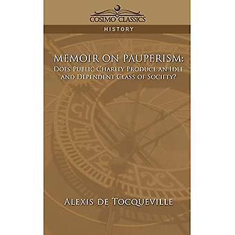 Memoir on Pauperism: Does Public Charity