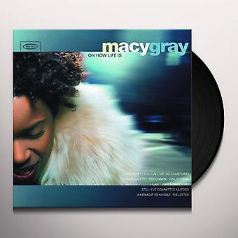 メイシー・グレイ - 人生がビニールである方法について
