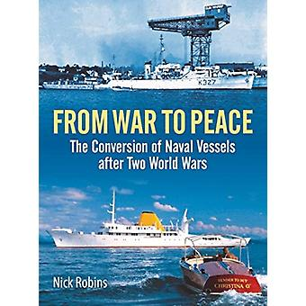 From War to Peace by Nick Robins