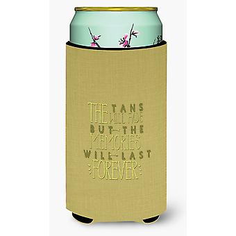 Tans Will Fade Memories Last Tall Boy Beverage Insulator Hugger