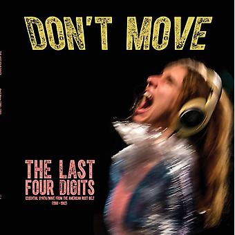 Last Four Digits - Don't Move [CD] USA import