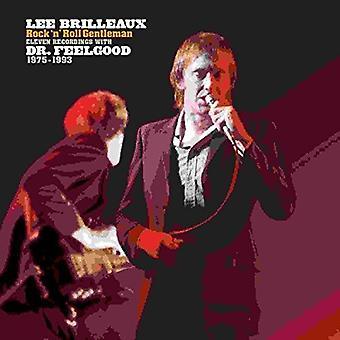 Dr. Feelgood - Lee Brilleaux: Rock 'N' Roll Gentleman [Vinyl] USA import