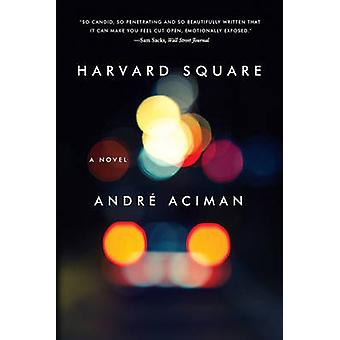 Harvard Square - en roman av Andre Aciman - 9780393348286 bok