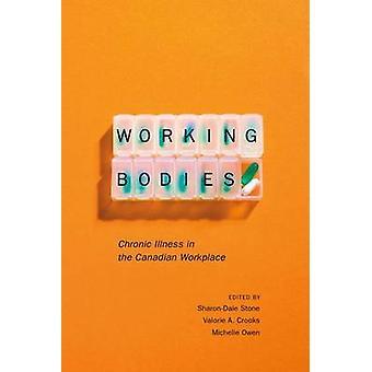 Arbetar organ - kronisk sjukdom i kanadensiska arbetsplatsen av Sharon D