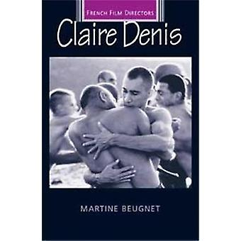 Claire Denis by Martine Beugnet - 9780719064814 Book