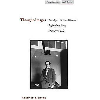 Pensée-Images - Frankfurt School réflexions Writers' de Li endommagé