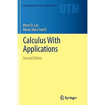 Calculus With Applications by Peter D. Lax - 9781493936885 Book