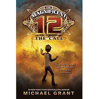 Les 12 magnifiques: L'appel