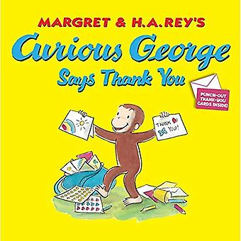 Curious George Says Thank You (Curious George 8x8