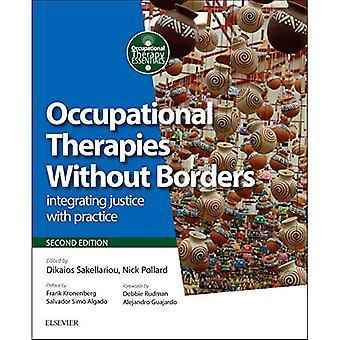 Terapias ocupacionais sem fronteiras: integrar a justiça com a prática, 2e (fundamentos de terapia ocupacional)