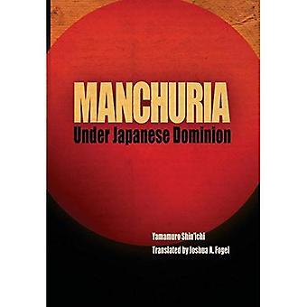 Mandschurei unter japanischer Herrschaft (Begegnungen mit Asien)