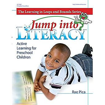 Leap into Literacy: Active Learning for Preschool Children (Learning in Leaps and Bounds)