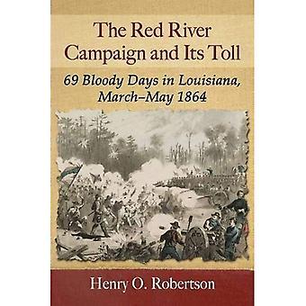 De rode rivier campagne en zijn tol: 69 bloedige dagen in Louisiana, maart-mei 1864