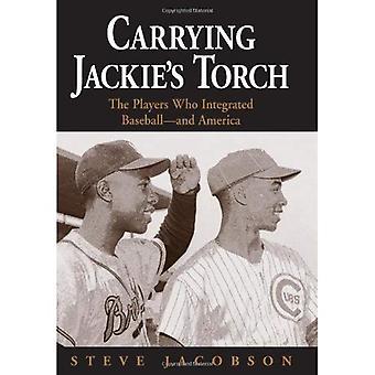 Transporterar Jackies ficklampa: spelare som integrerade Baseball och Amerika