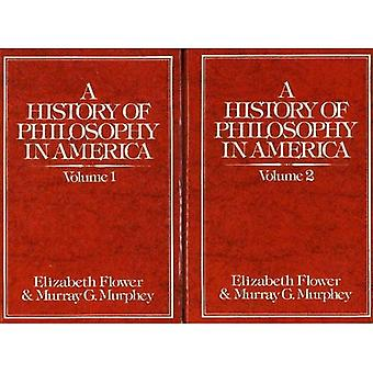 A History of Philosophy in America (2 Volume Set)