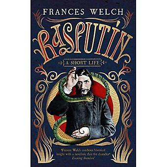 Rasputin: Een korte levensduur