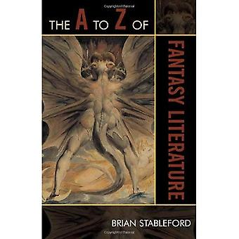 The A to Z of Fantasy Literature