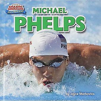 Michael Phelps (AA) (Amazing Amerikanen: Olympiërs)