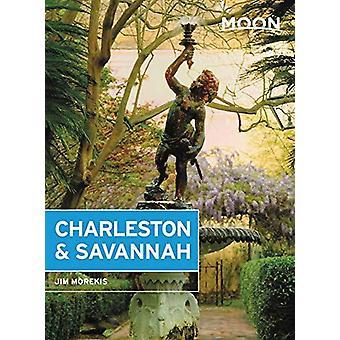 Moon Charleston & Savannah (Eighth Edition) by Jim Morekis - 9781