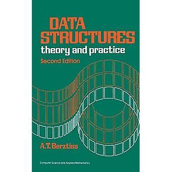 Datastrukturer teori och praktik av Berztiss & Alfs T.