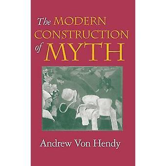 Det moderna byggandet av myten av Von Hendy & Andrew