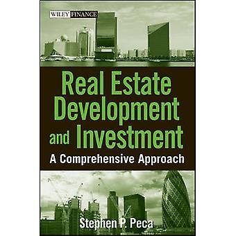 التطوير العقاري والاستثمار باتباع نهج شامل من P. ستيفن & Peca
