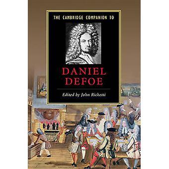 The Cambridge Companion to Daniel Defoe door John Richetti