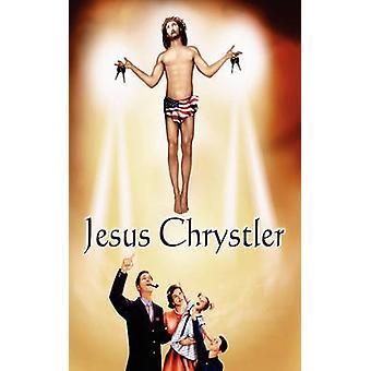 Jesus Chrysler durch Chrysler & Jesus