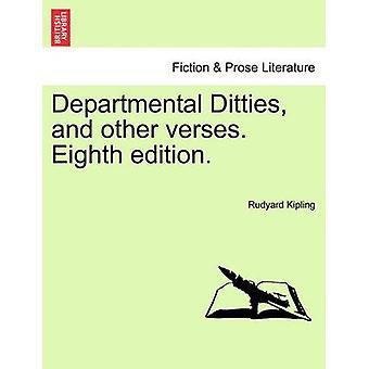 Ditties dipartimentali e altri versi. Ottava edizione. da Kipling & Rudyard