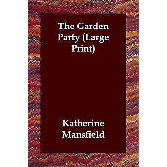 The Garden Party Large Print by Mansfield & Katherine