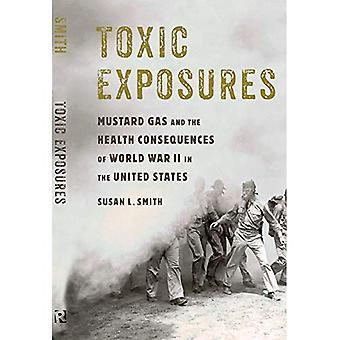 Toxische blootstellingen: mosterd gas en de gevolgen voor de gezondheid van de Tweede Wereldoorlog in de Verenigde Staten