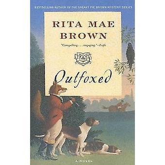 Outfoxed by Rita Mae Brown - 9780345484253 Book