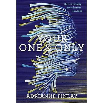 Your One & Only by Adrianne Finlay - 9780544991477 Book