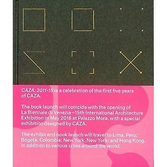 Caza - 2011-2015 by Carlos Arnaiz - Kristin Kearns - 9780692249994 Book