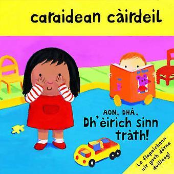 Caraidean Cairdeil - Aon - Dha - Dh'eirich Sinn Trath! by Macmillan P