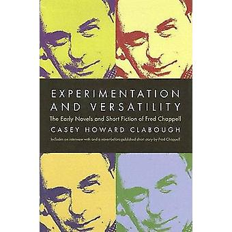 Experimentation and Versatility - the Early Novels and Short Fiction o