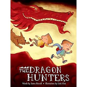 The Dragon Hunters by James Russell - Link Choi - 9781492649854 Book