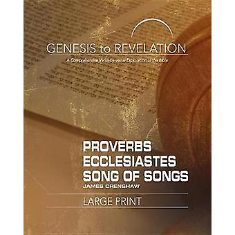 Genesis to Revelation - Proverbs - Ecclesiastes - Song of Songs by Jam