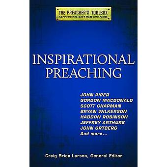 Inspirational Preaching by Craig Larson - 9781598568592 Book