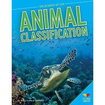 Animal Classification by Jennifer Fretland VanVoorst - 9781624031571