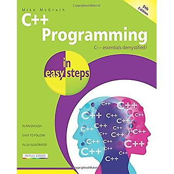 C++ Programming in Easy Steps by Mike McGrath - 9781840787573 Book
