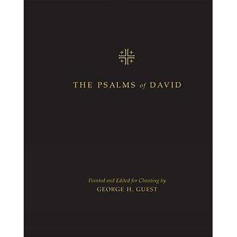 The Psalms of David - Pointed and Edited for Chanting by George Guest